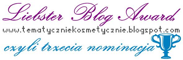 Liebster Blog Award, czyli trzecia nominacja