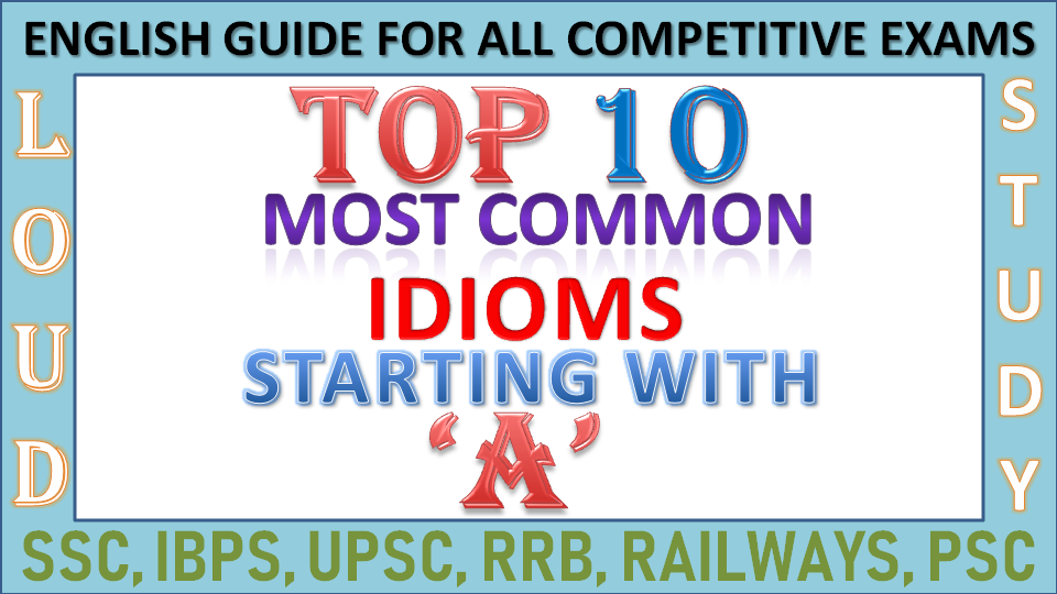 Top 10 Most Important Idioms and Phrases Starting with A, Its
