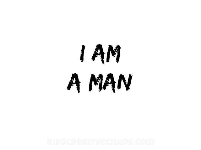 I am a man downloadble sign for MLK Day.