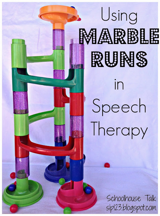 Spotlight on Schoolhouse Talk: Using Marble Runs in Speech Therapy! - Communication Station: