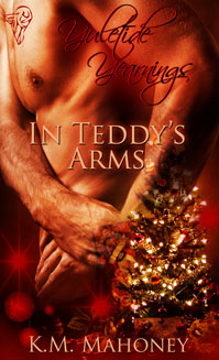 In Teddy's Arms by K.M. Mahoney