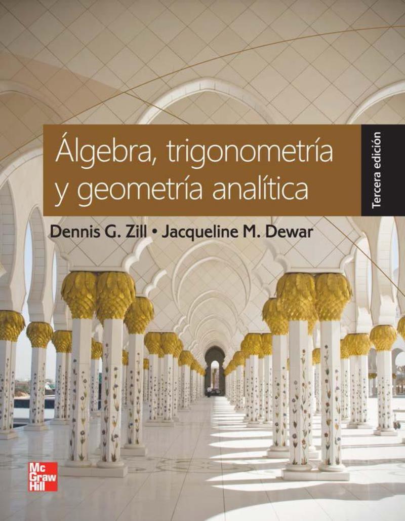 Álgebra, trigonometría y geometría analítica, 3ra Edición – Dennis G. Zill