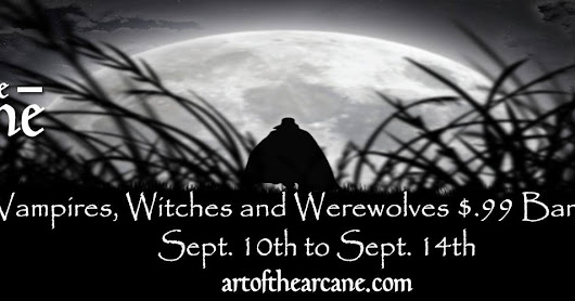 Art of the Arcane Presents: Demons, Vampires, Witches and Werecreatures!