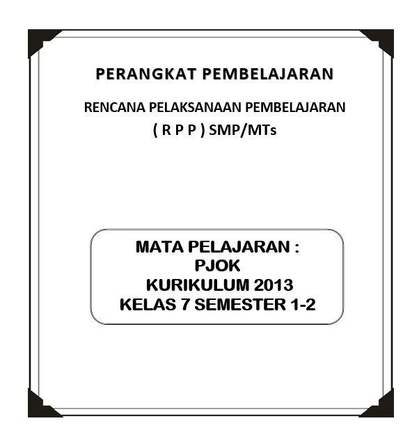 Rpp Pjok Kelas 7 Kurikulum 2013 (Revisi)