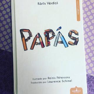 Kārlis Vērdiņš, Reinis Pētersons, Lawrence Schimel, Esdrújla Ediciones, papás, poemario juvenil, poemas, que estas leyendo, libros,