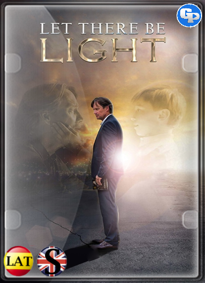 Let There Be Light (2017) HD 1080P LATINO/INGLES