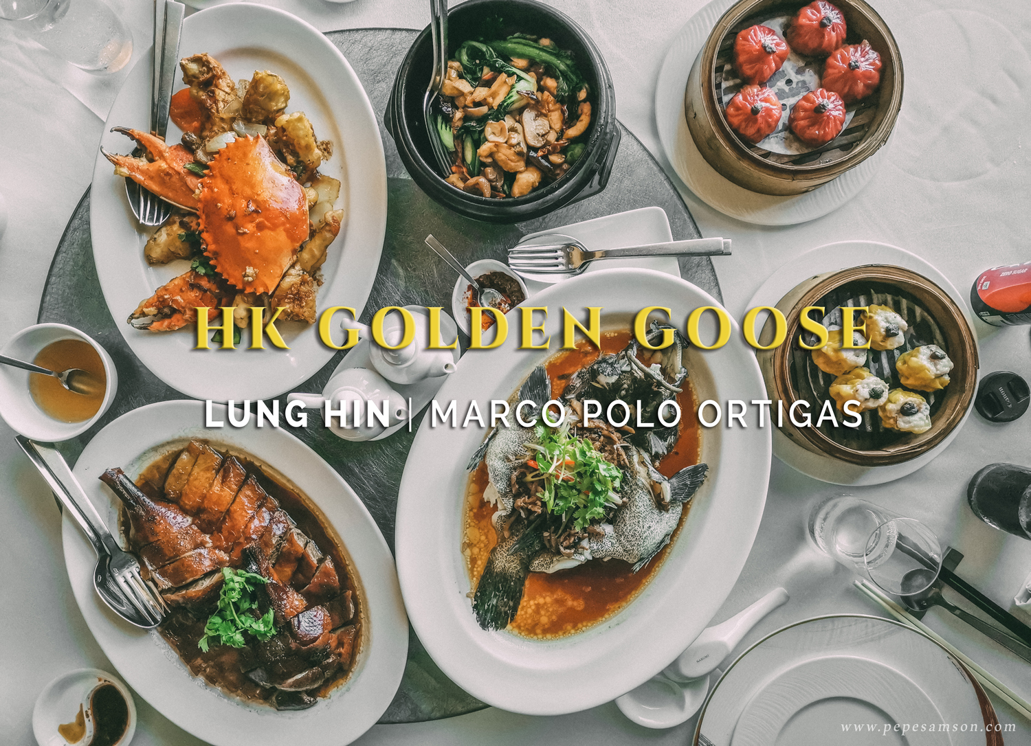 The Hong Kong Golden Goose Returns to Lung Hin, Marco Polo Ortigas