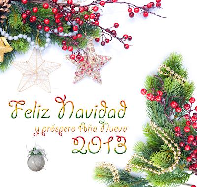 Postal navideña con mensaje Feliz Navidad y Prospero Año nuevo 2013