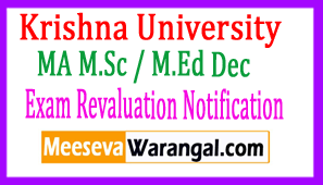 Krishna University MA M.Sc / M.Ed Dec 2016 Exam Revaluation Notification