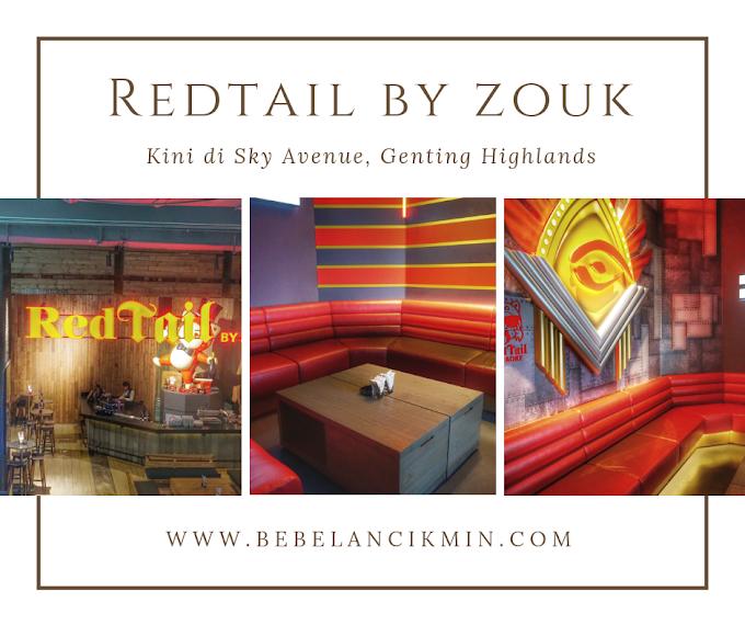 Berhibur Bersama Keluarga di RedTail by Zouk