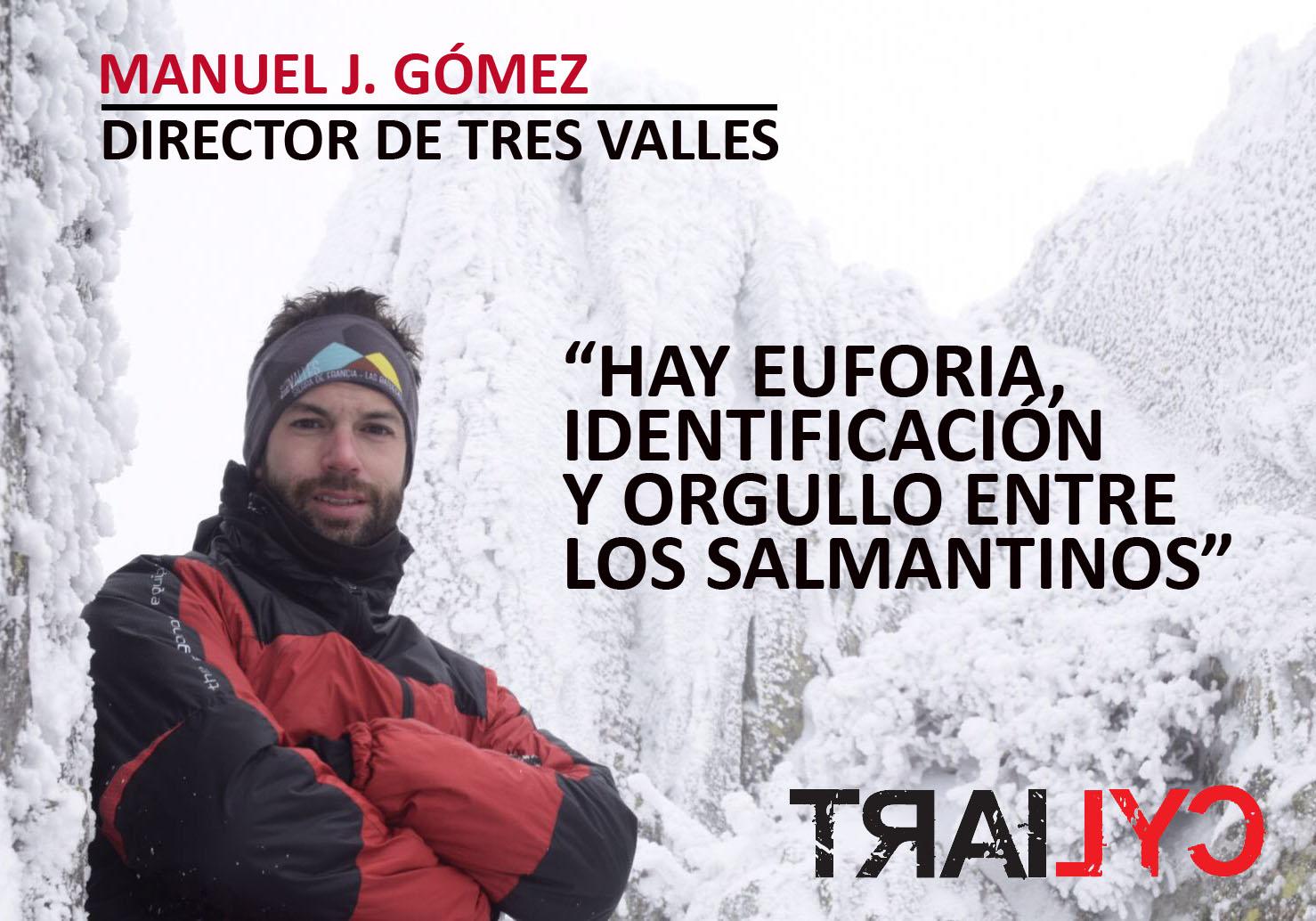 Manuel J. Gómez, director de Tres Valles. /TRAILCYL
