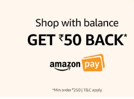 Amazon - Get Rs.50 Cashback on Shopping Over 250