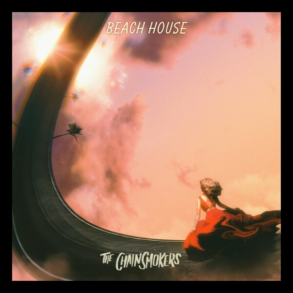 The Chainsmokers Unveil New Single 'Beach House'