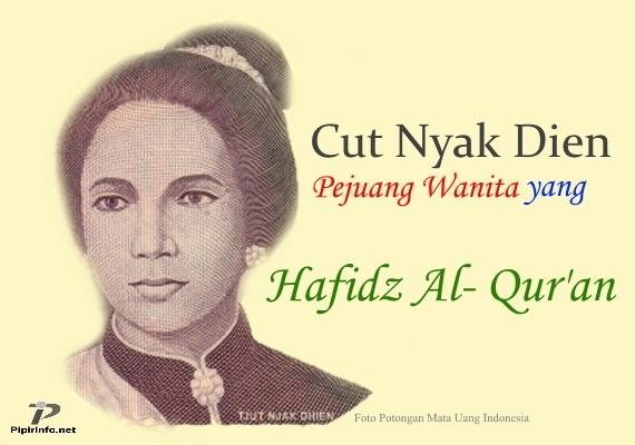Cut Nyak Dien, Pahlawan Wanita yang Hafidz al-Qur'an