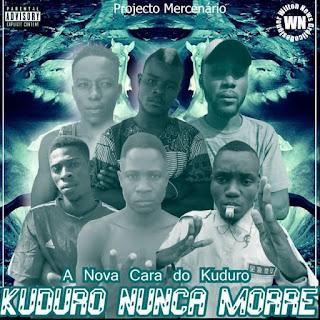 Projecto Mercenario - Kuduro Nunca Morre