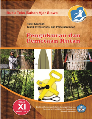 Buku Paket Pengukuran dan Pemetaan Hutan SMK MAK Kelas 11 Kurikulum 2013
