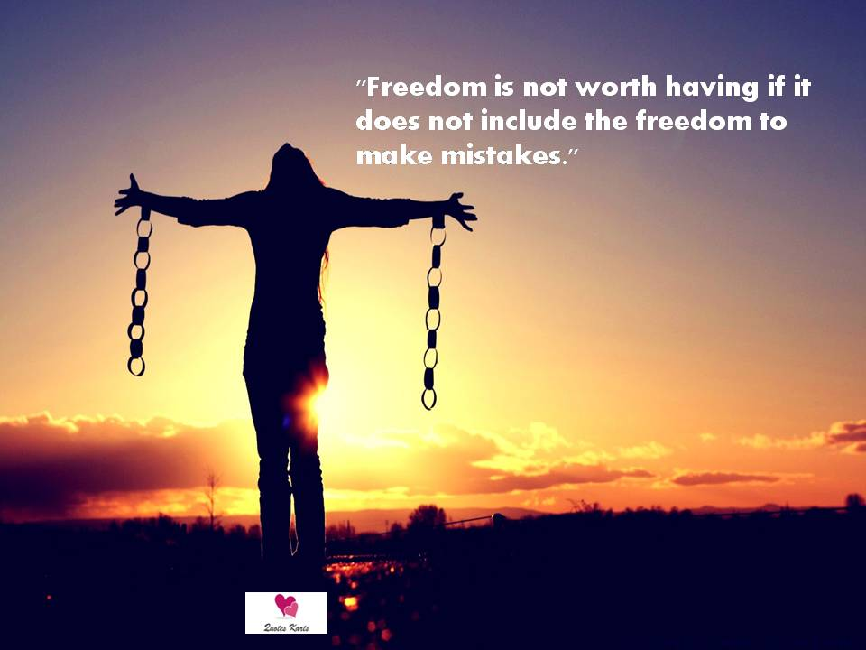 Quotes About Freedom - Quotes Karts
