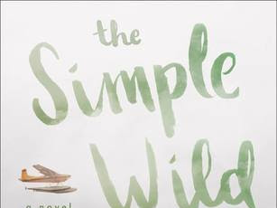 A Gorgeous Read With A Gorgeous Setting: The Simple Wild by K.A Tucker
