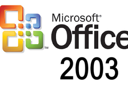 Free Download Software Microsoft Office 2003 for Computer or Laptop