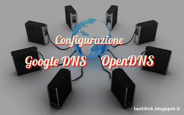 Come cambiare DNS sul Modem, Computer e device mobile
