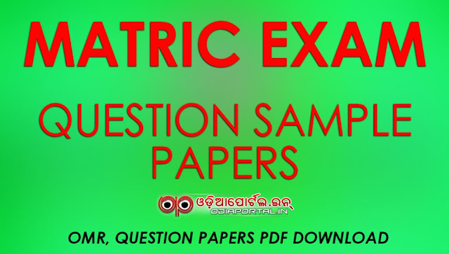 Bse Odisha Matric Exam  Download Exam Sample Papers For