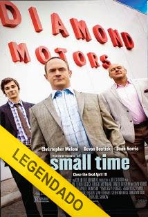Small Time – Legendado