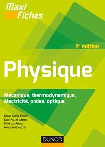 Télécharger Livre Gratuit Maxi fiches de Physique - Mécanique, thermodynamique, électricité, ondes, optique pdf
