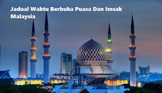 Waktu Berbuka Puasa Dan Imsak 1439H Malaysia