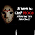 Return To Camp Blood Podcast: Hockey Mask Hobby Discussion With Crystal Lake Industries.