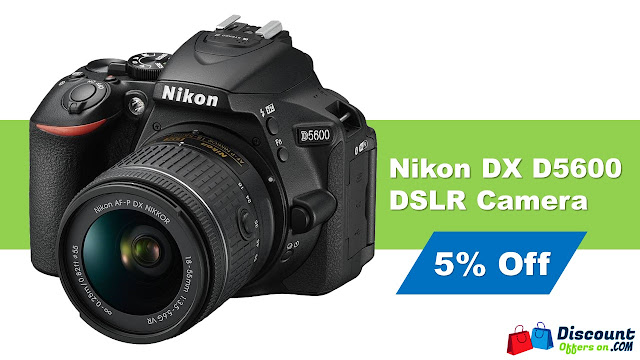 Discount offer on Nikon DX D5600 DSLR Camera. 25% discount on DSLR camera. Flipkart and Amazon discount offers.