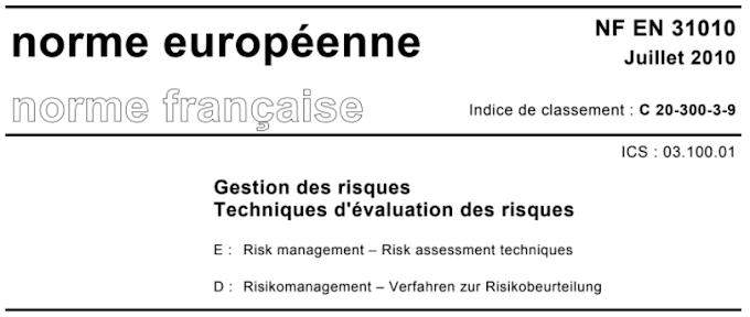 NORME NF EN 31010 : Techniques d'évaluation des risques