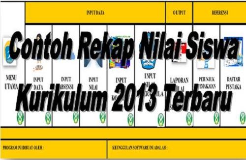 Contoh Rekap Nilai Siswa Kurikulum 2013 Terbaru