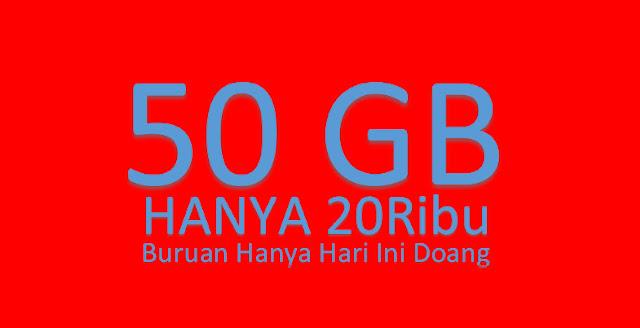 Buruan hanya hari ini paket internet 50 Gb cuma 20 ribu