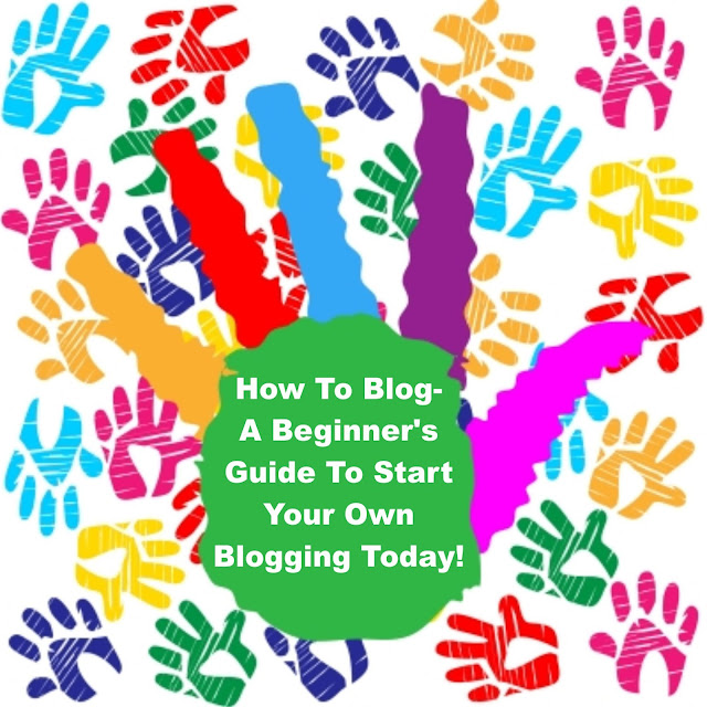 How To Blog- A Beginner's Guide