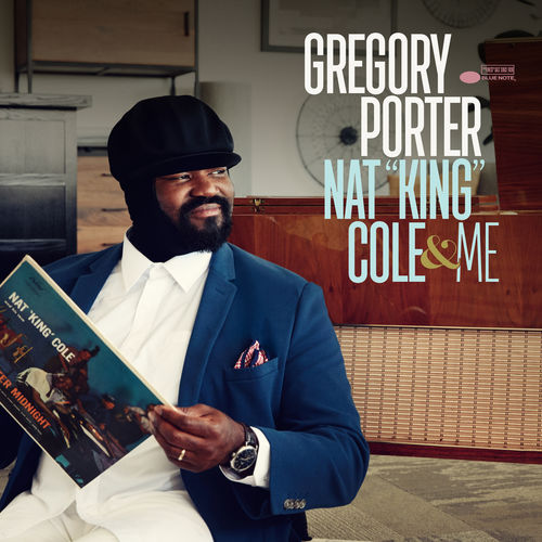 News du jour Nat King Cole & Me Gregory Porter