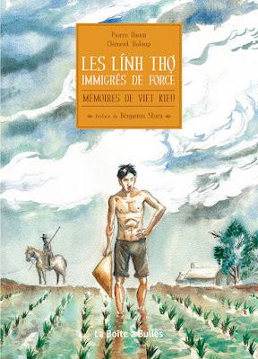 """Couverture de """"Les Linh Tho, Immigrés de force, Mémoires de Viet Kieu"""" de Pascal Daum et Clément Baloup chez La boîte à Bulles"""