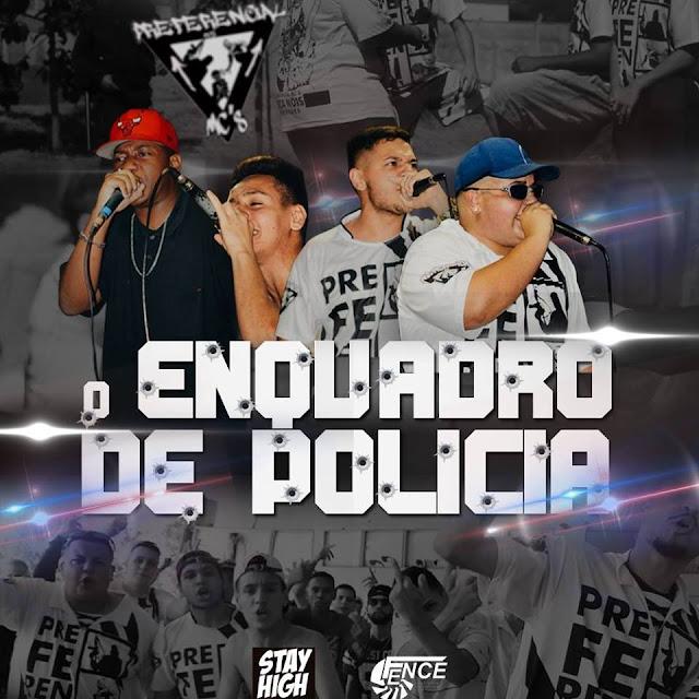 O grupo de Sorocada Preferencial Mc's, lança o clipe ''Enquadro de Polícia''