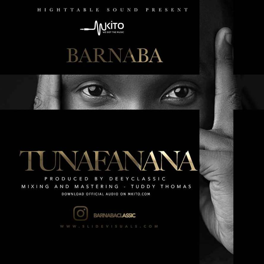 Download Audio: Barnaba Classic - Tunafanana | Mp3