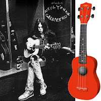 """Neil Young"", Ukulele, ""Greatest Hits"""