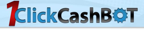 [GIVEAWAY] 1 Click Cash Bot