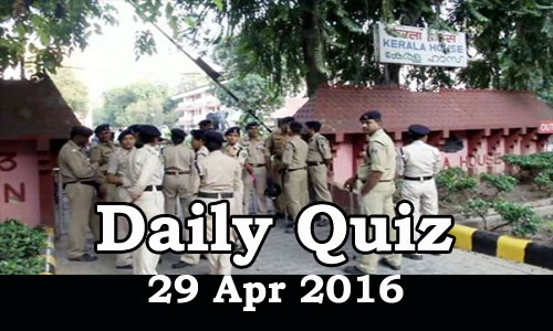 Daily Current Affairs Quiz - 29 Apr 2016