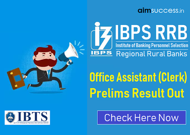 IBPS RRB Clerk Prelims Result 2018 Out