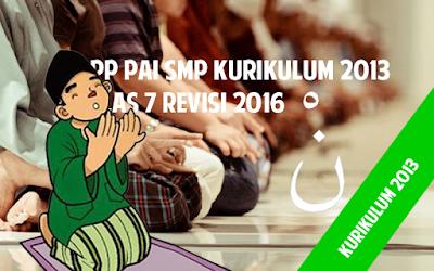 Download RPP PAI SMP Kurikulum 2013 Kelas 7 Revisi 2016