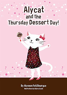 Alycat and the Thursday Dessert Day! by Alysson Foti Bourque