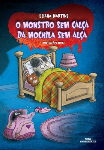Monstro Sem Calça da Mochila Sem Alça Eliana Martins