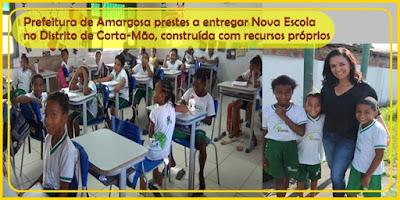 AMARGOSA: Prefeitura segue em fase de conclusão da obra de Nova Escola no Distrito de Corta-Mão