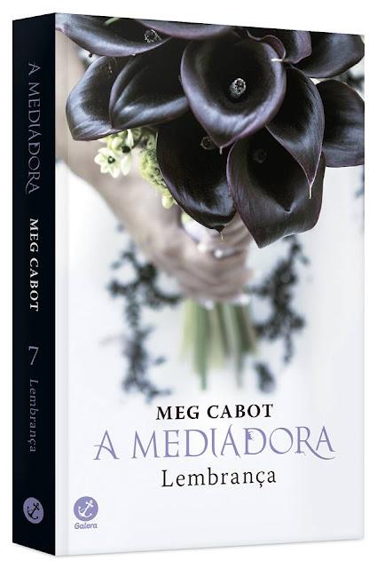 Pré Venda: Lembrança, Série A Mediadora Volume 7 de Meg Cabot @GaleraRecord