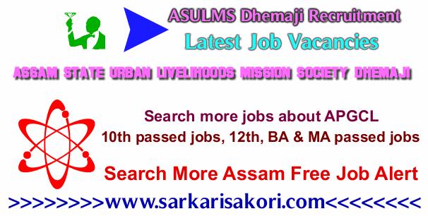 ASULMS Dhemaji Recruitment