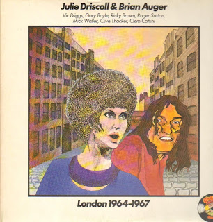 Julie Driscoll & Brian Auger - 1967 - London 1964-1967