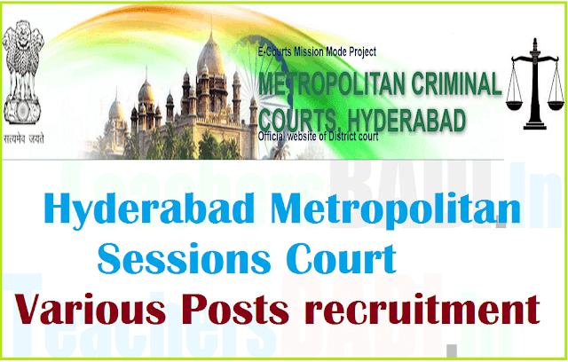 Hyderabad Metropolitan Sessions Court,Jobs,Various Posts,recruitment